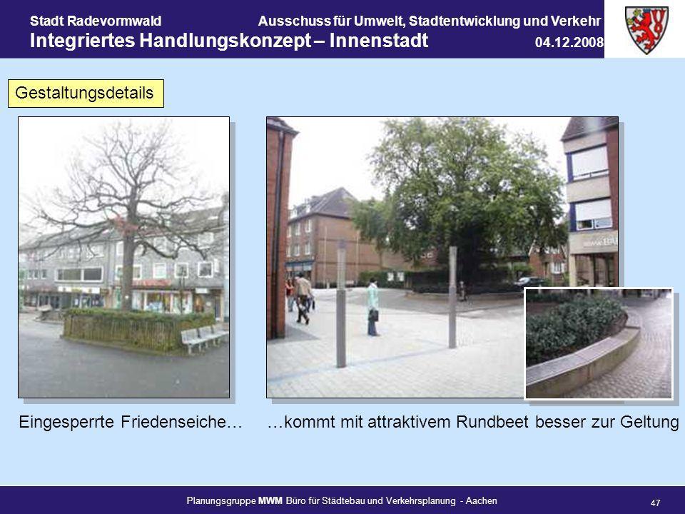 Planungsgruppe MWM Büro für Städtebau und Verkehrsplanung - Aachen 47 Stadt RadevormwaldAusschuss für Umwelt, Stadtentwicklung und Verkehr Integrierte
