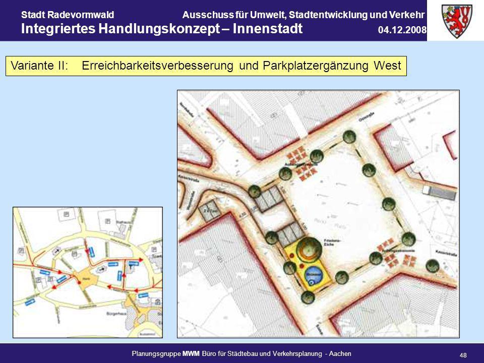 Planungsgruppe MWM Büro für Städtebau und Verkehrsplanung - Aachen 48 Stadt RadevormwaldAusschuss für Umwelt, Stadtentwicklung und Verkehr Integrierte