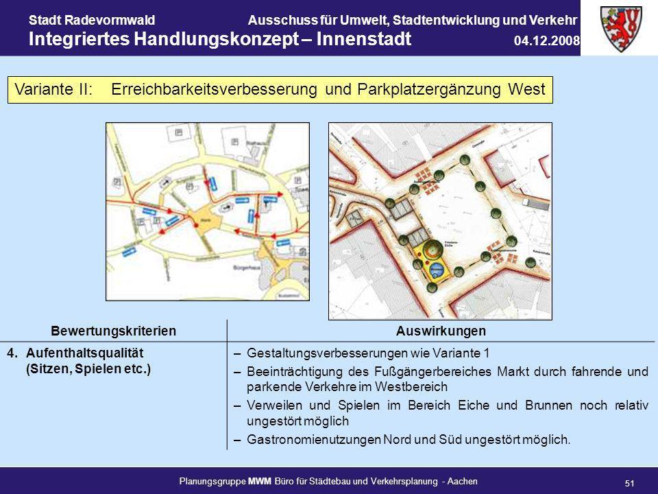 Planungsgruppe MWM Büro für Städtebau und Verkehrsplanung - Aachen 51 Stadt RadevormwaldAusschuss für Umwelt, Stadtentwicklung und Verkehr Integrierte