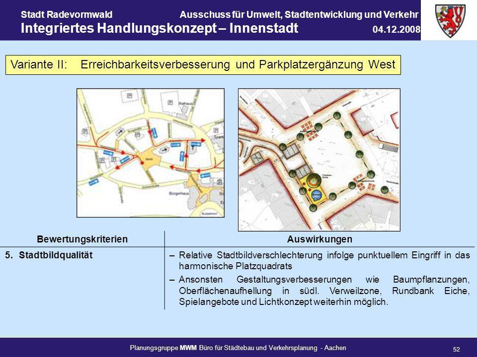 Planungsgruppe MWM Büro für Städtebau und Verkehrsplanung - Aachen 52 Stadt RadevormwaldAusschuss für Umwelt, Stadtentwicklung und Verkehr Integrierte