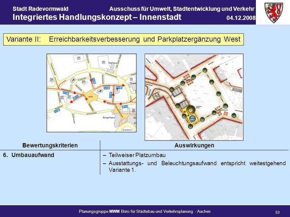 Planungsgruppe MWM Büro für Städtebau und Verkehrsplanung - Aachen 53 Stadt RadevormwaldAusschuss für Umwelt, Stadtentwicklung und Verkehr Integrierte
