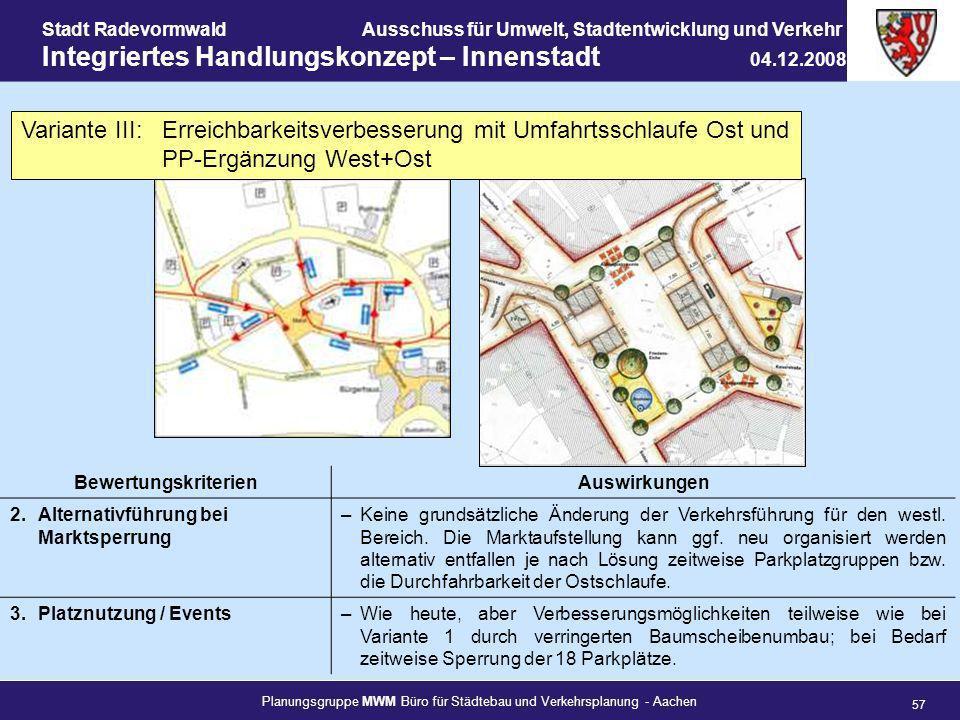 Planungsgruppe MWM Büro für Städtebau und Verkehrsplanung - Aachen 57 Stadt RadevormwaldAusschuss für Umwelt, Stadtentwicklung und Verkehr Integrierte