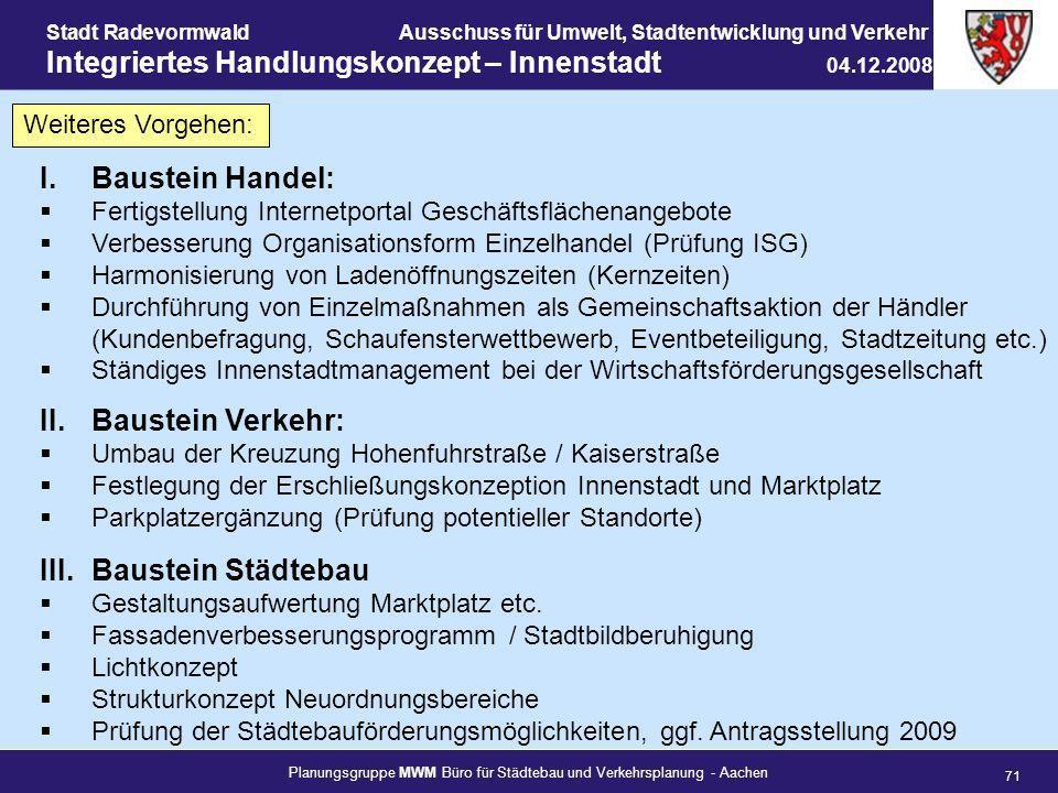 Planungsgruppe MWM Büro für Städtebau und Verkehrsplanung - Aachen 71 Stadt RadevormwaldAusschuss für Umwelt, Stadtentwicklung und Verkehr Integrierte