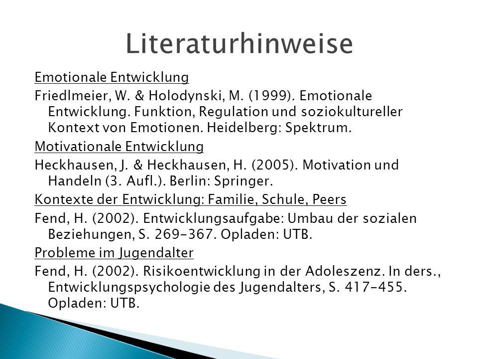 Emotionale Entwicklung Friedlmeier, W. & Holodynski, M. (1999). Emotionale Entwicklung. Funktion, Regulation und soziokultureller Kontext von Emotione