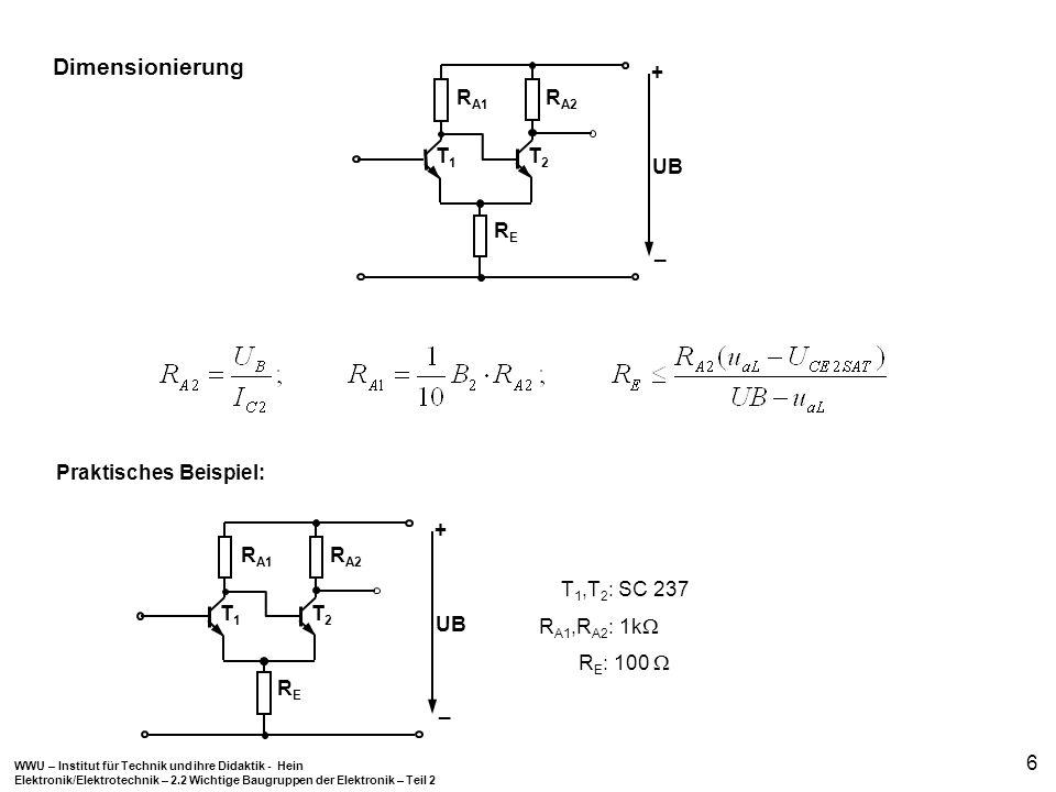 WWU – Institut für Technik und ihre Didaktik - Hein Elektronik/Elektrotechnik – 2.2 Wichtige Baugruppen der Elektronik – Teil 2 6 Dimensionierung + _