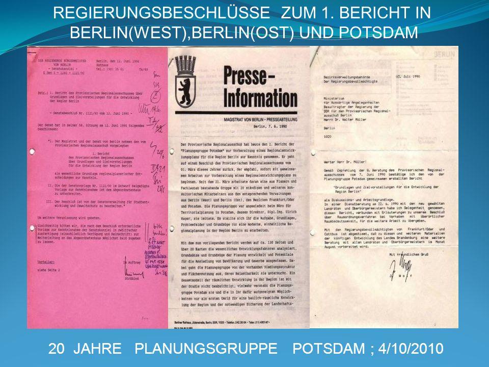 20 JAHRE PLANUNGSGRUPPE POTSDAM ; 4/10/2010 REGIERUNGSBESCHLÜSSE ZUM 1. BERICHT IN BERLIN(WEST),BERLIN(OST) UND POTSDAM