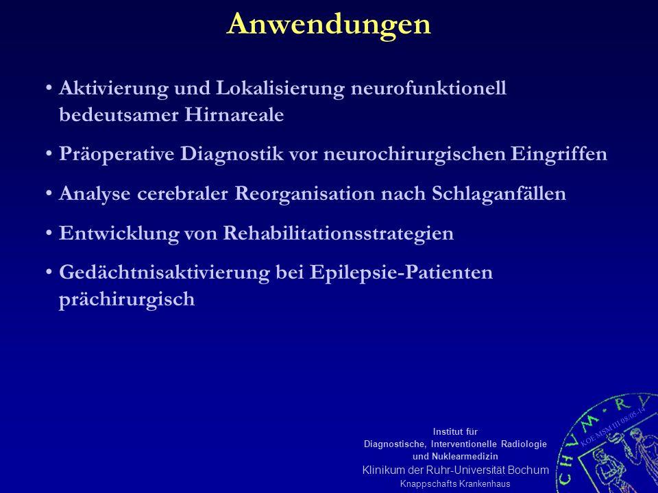 KOE MSM III 08/05-14 Institut für Diagnostische, Interventionelle Radiologie und Nuklearmedizin Klinikum der Ruhr-Universität Bochum Knappschafts Kran