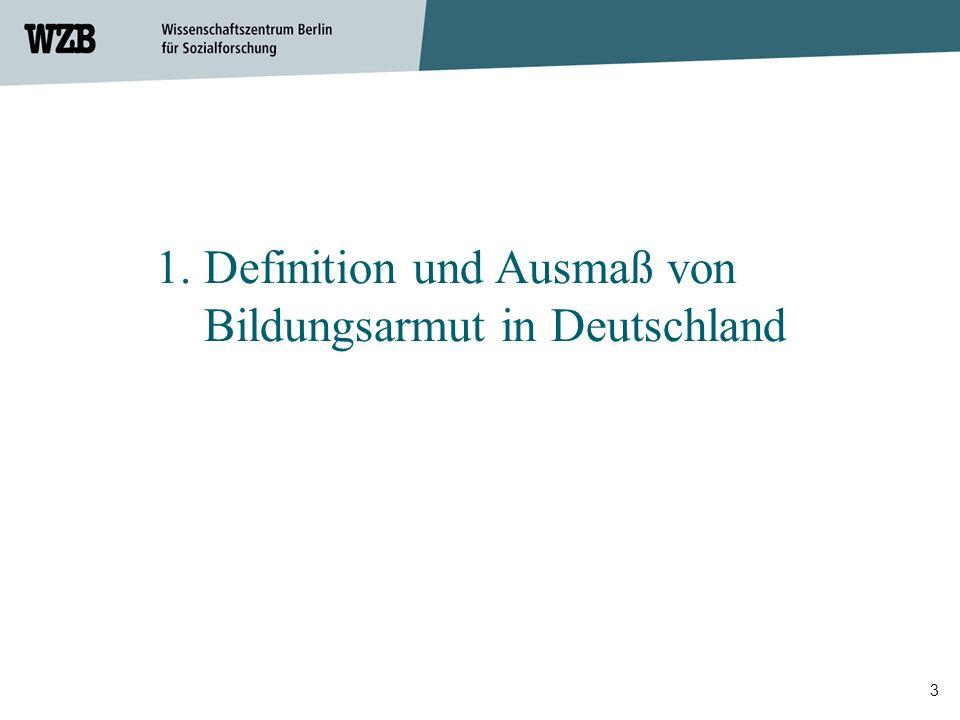 3 1. Definition und Ausmaß von Bildungsarmut in Deutschland