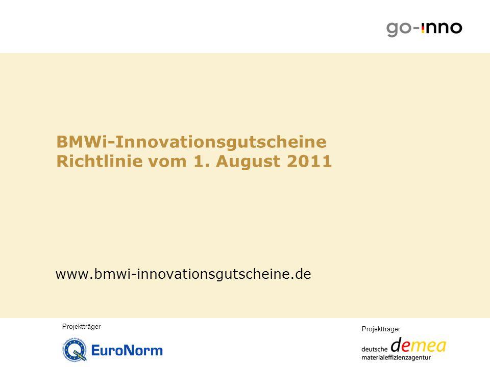 Projektträger Richtlinie vom 1.August 2011 (veröffentlicht im BAnz Nr.