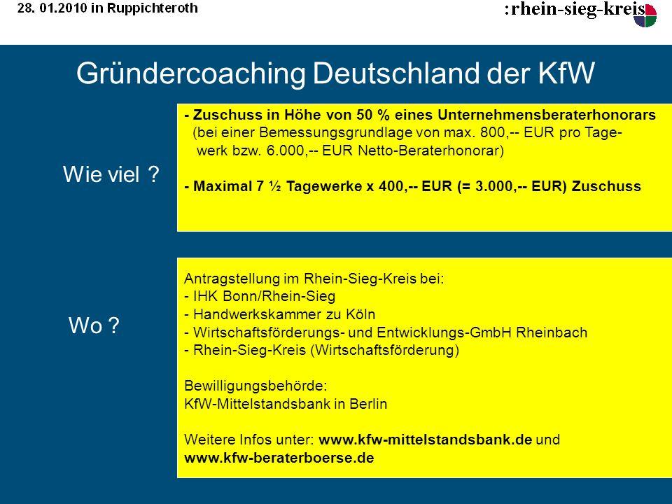 Gründercoaching Deutschland der KfW - Zuschuss in Höhe von 50 % eines Unternehmensberaterhonorars (bei einer Bemessungsgrundlage von max. 800,-- EUR p