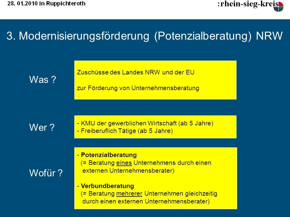 3. Modernisierungsförderung (Potenzialberatung) NRW Zuschüsse des Landes NRW und der EU zur Förderung von Unternehmensberatung - KMU der gewerblichen