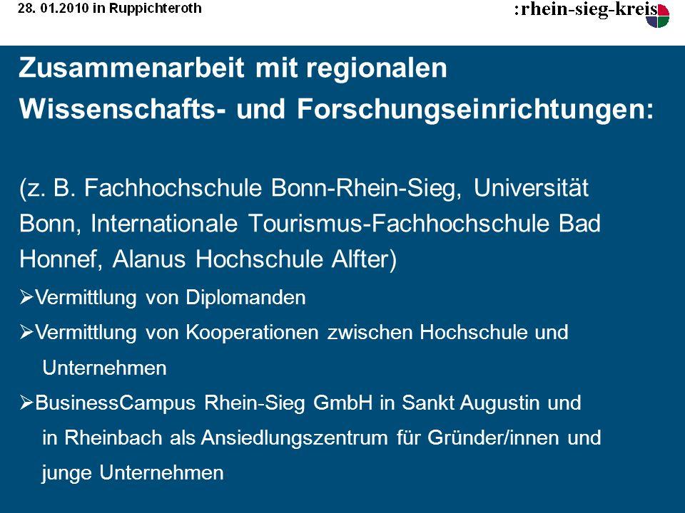 Zusammenarbeit mit regionalen Wissenschafts- und Forschungseinrichtungen: (z. B. Fachhochschule Bonn-Rhein-Sieg, Universität Bonn, Internationale Tour