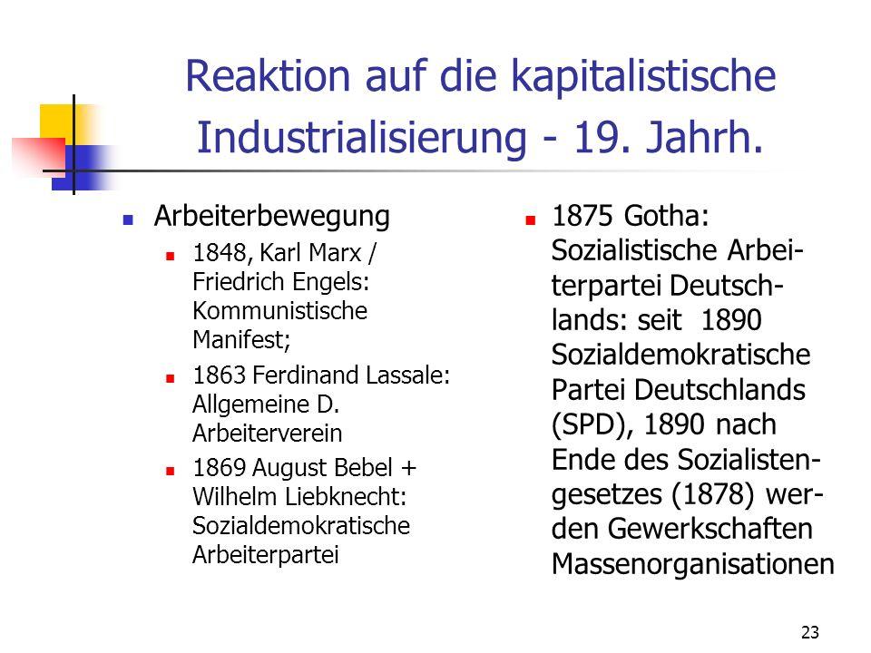 23 Reaktion auf die kapitalistische Industrialisierung - 19.