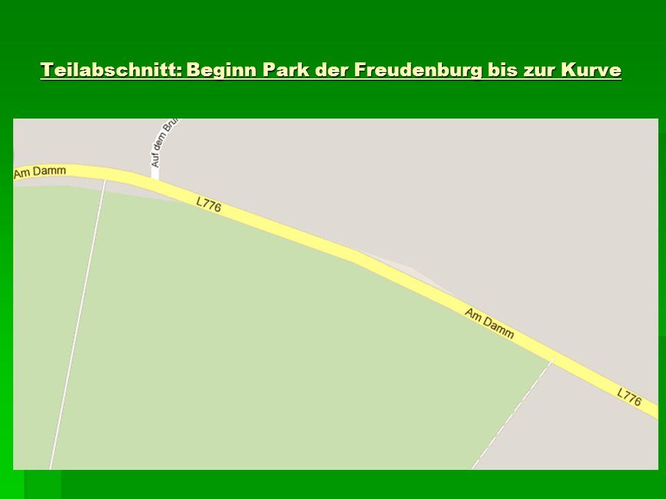 Teilabschnitt: Beginn Park der Freudenburg bis zur Kurve