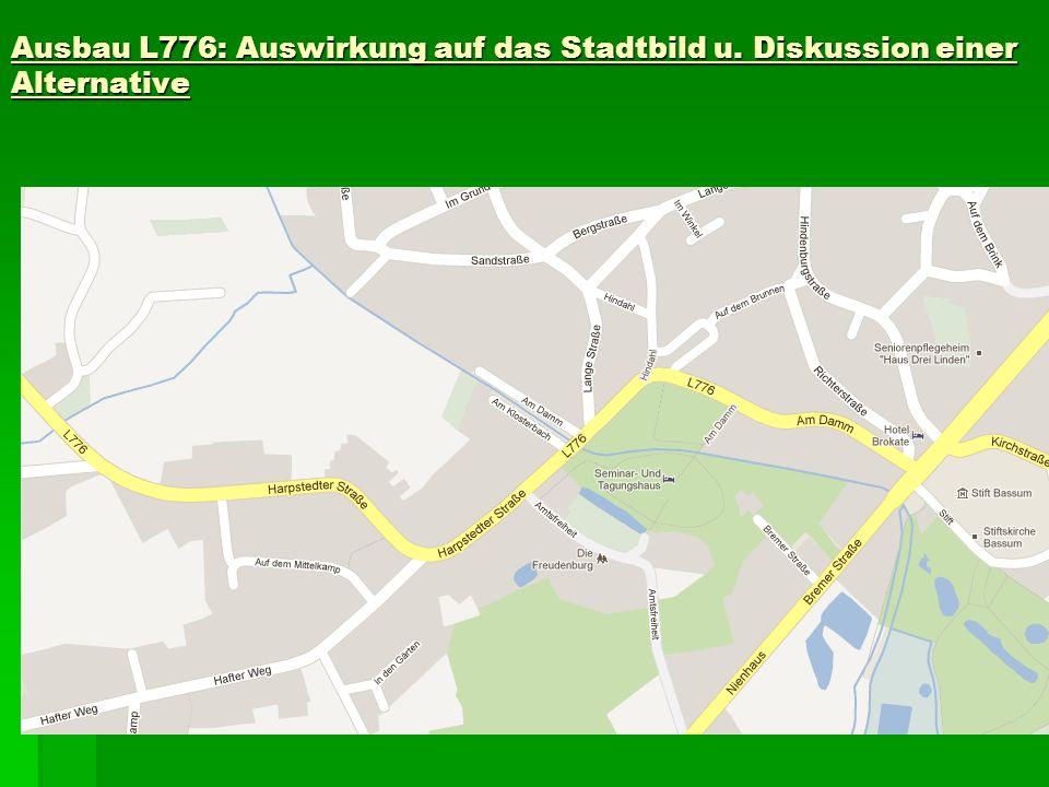 Ausbau L776: Auswirkung auf das Stadtbild u. Diskussion einer Alternative