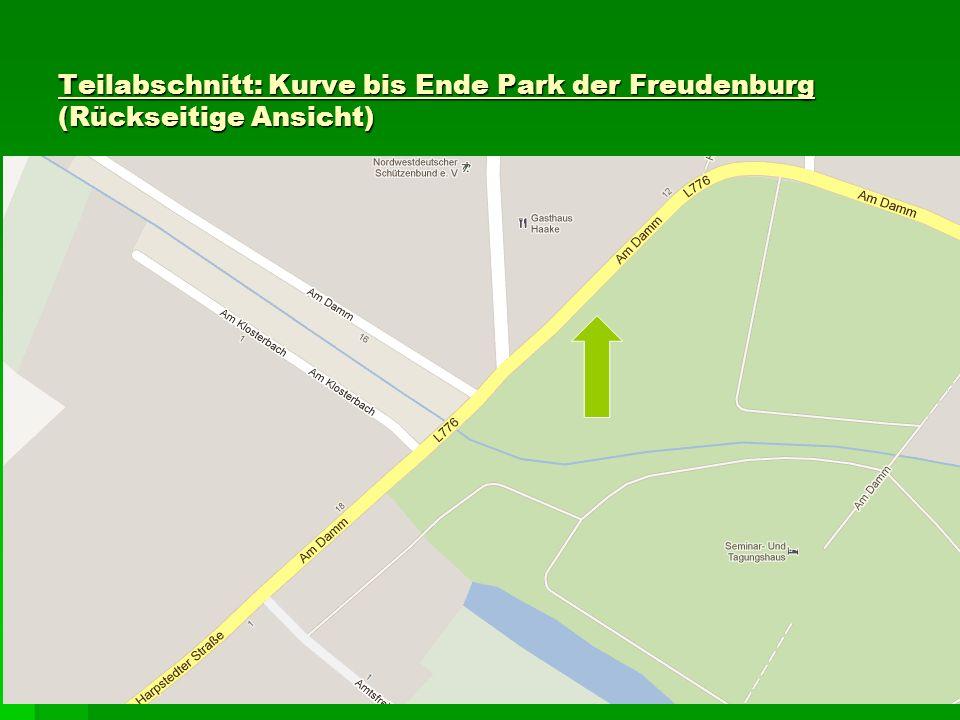 Teilabschnitt: Kurve bis Ende Park der Freudenburg (Rückseitige Ansicht)