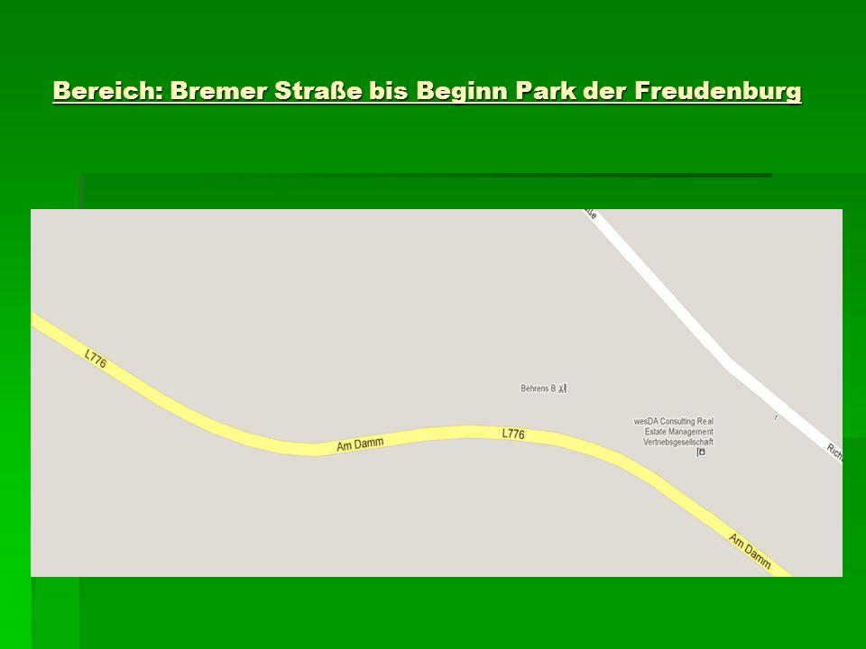 Bereich: Bremer Straße bis Beginn Park der Freudenburg