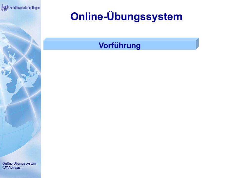 Online-Übungssystem (WebAssign) Online-Übungssystem Vorführung