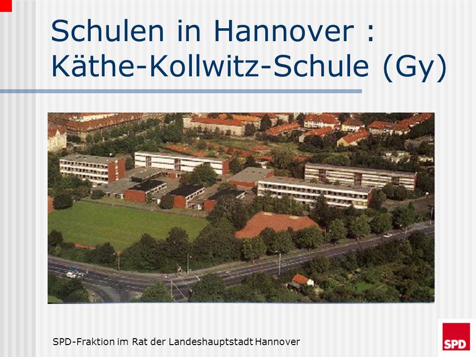 SPD-Fraktion im Rat der Landeshauptstadt Hannover Schulen in Hannover : Käthe-Kollwitz-Schule (Gy)