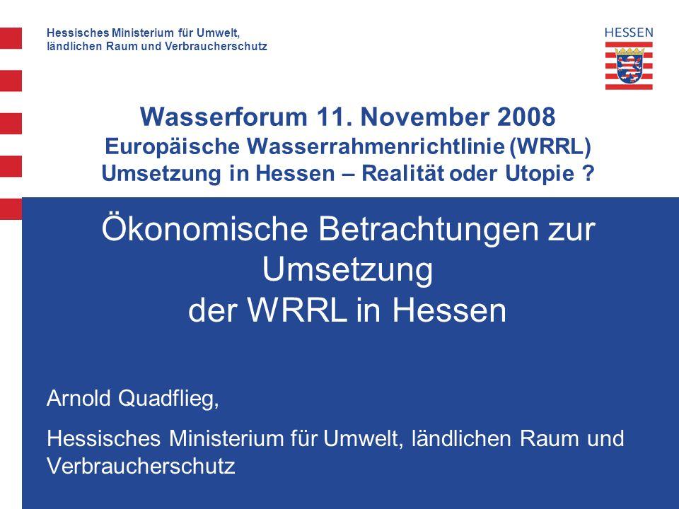 Hessisches Ministerium für Umwelt, ländlichen Raum und Verbraucherschutz Wasserforum 11.