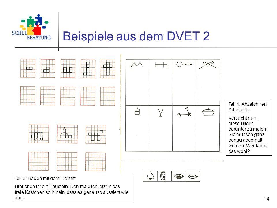Staatliche Schulberatung München, Ulbricht, 2010 14 Beispiele aus dem DVET 2 Teil 3: Bauen mit dem Bleistift Hier oben ist ein Baustein. Den male ich
