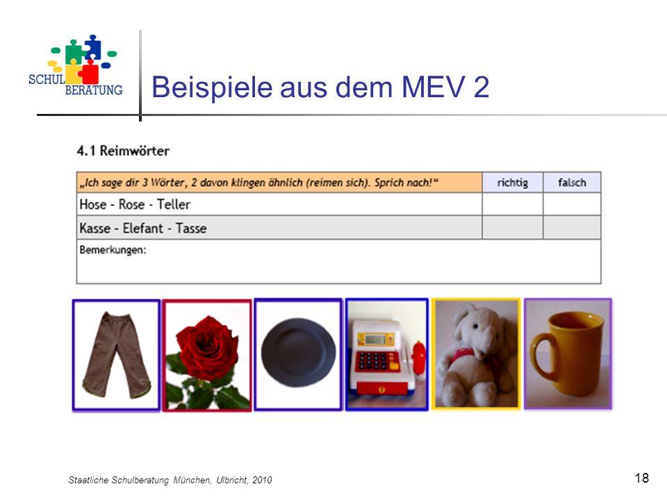 Staatliche Schulberatung München, Ulbricht, 2010 18 Beispiele aus dem MEV 2