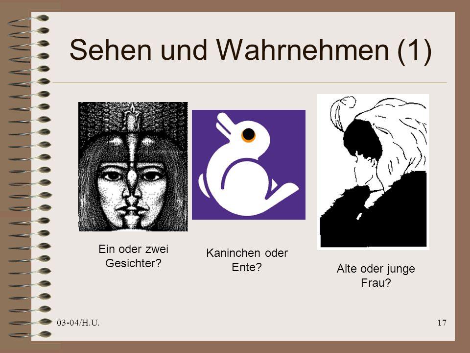 03-04/H.U.17 Sehen und Wahrnehmen (1) Ein oder zwei Gesichter.