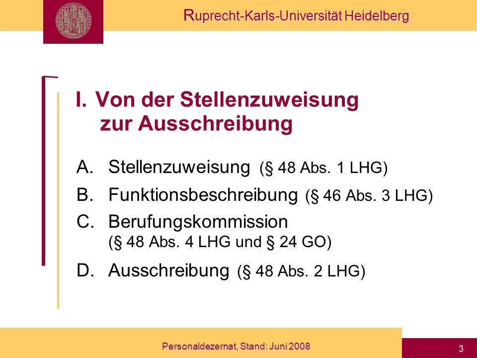 R uprecht-Karls-Universität Heidelberg Personaldezernat, Stand: Juni 2008 14 6.