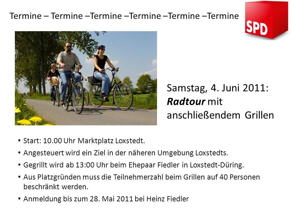 Start: 10.00 Uhr Marktplatz Loxstedt. Angesteuert wird ein Ziel in der näheren Umgebung Loxstedts. Gegrillt wird ab 13:00 Uhr beim Ehepaar Fiedler in