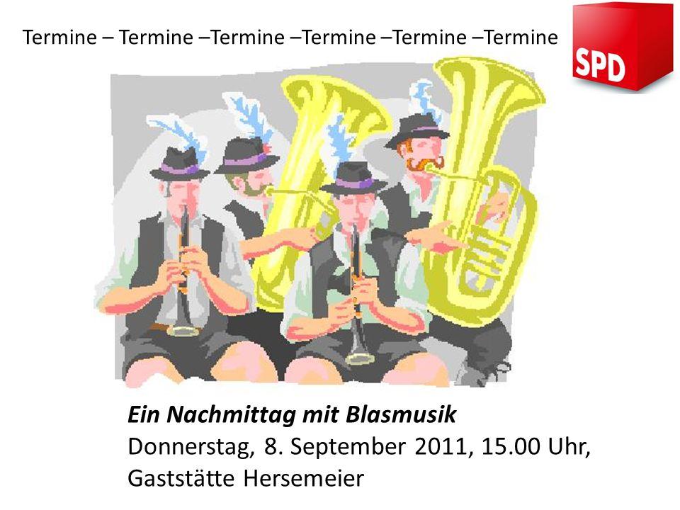 Ein Nachmittag mit Blasmusik Donnerstag, 8. September 2011, 15.00 Uhr, Gaststätte Hersemeier