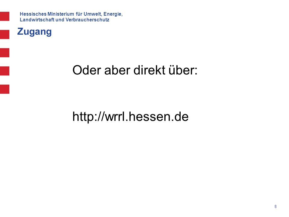 Hessisches Ministerium für Umwelt, Energie, Landwirtschaft und Verbraucherschutz 19 Funktionen (Was ist neu?)