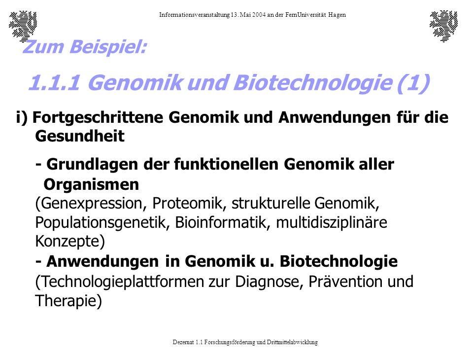 Dezernat 1.1 Forschungsförderung und Drittmittelabwicklung Informationsveranstaltung 13. Mai 2004 an der FernUniversität Hagen i) Fortgeschrittene Gen