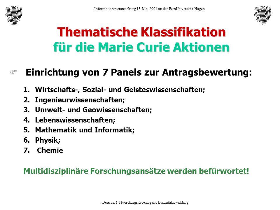 Dezernat 1.1 Forschungsförderung und Drittmittelabwicklung Informationsveranstaltung 13. Mai 2004 an der FernUniversität Hagen Thematische Klassifikat