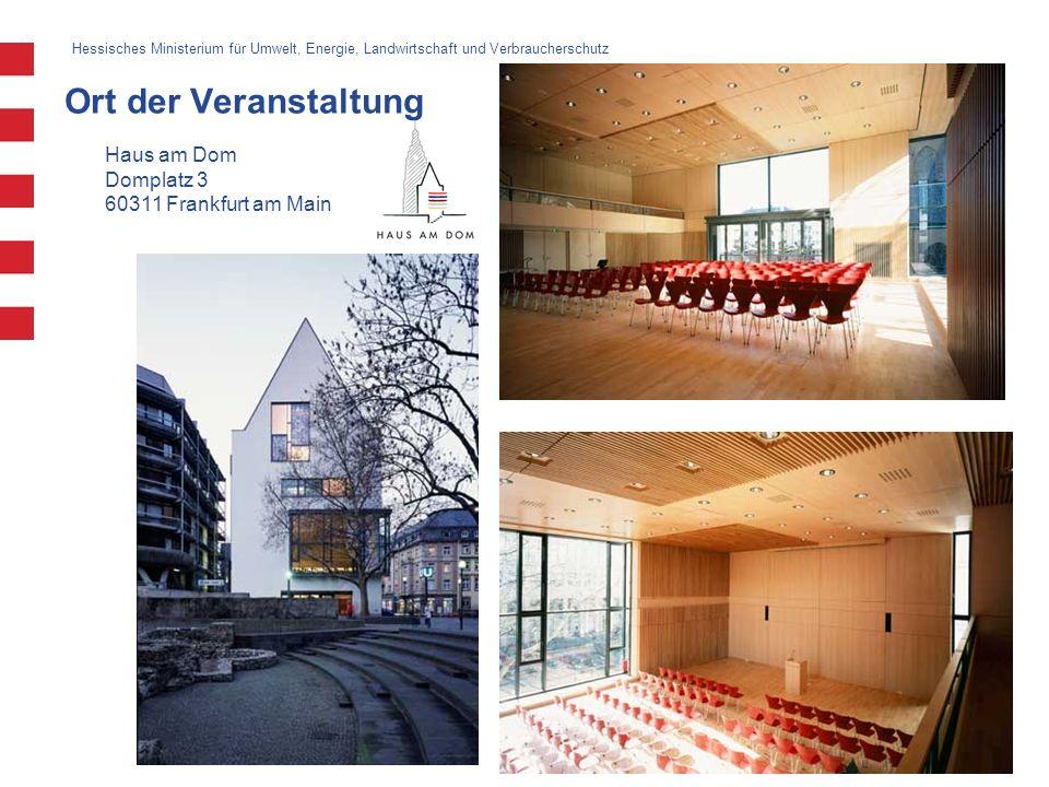 3 Haus am Dom Domplatz 3 60311 Frankfurt am Main Ort der Veranstaltung