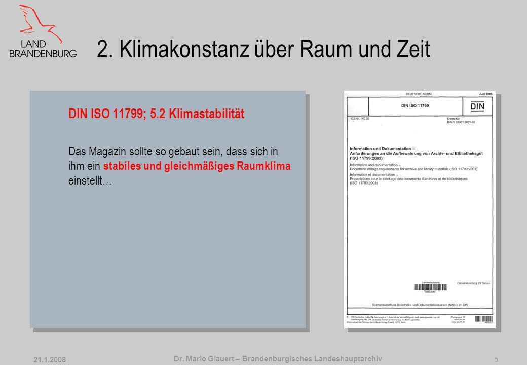 Dr.Mario Glauert – Brandenburgisches Landeshauptarchiv 21.1.2008 5 2.