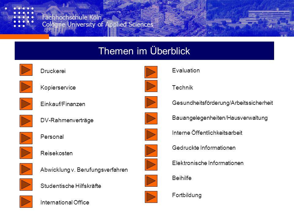 Fachhochschule Köln Cologne University of Applied Sciences Druckerei Kopierservice Einkauf/Finanzen DV-Rahmenverträge Personal Reisekosten Abwicklung