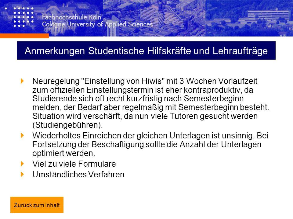 Fachhochschule Köln Cologne University of Applied Sciences Anmerkungen Studentische Hilfskräfte und Lehraufträge Neuregelung