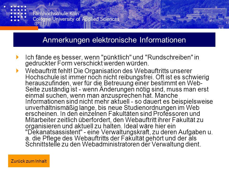 Fachhochschule Köln Cologne University of Applied Sciences Anmerkungen elektronische Informationen Ich fände es besser, wenn