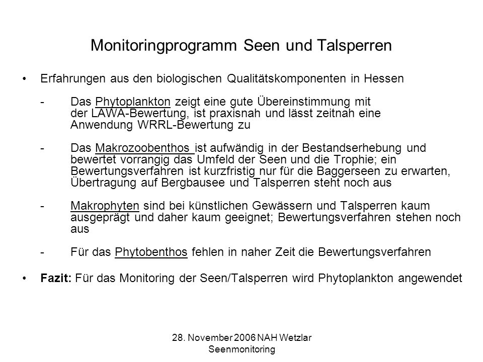 28. November 2006 NAH Wetzlar Seenmonitoring Monitoringprogramm Seen und Talsperren
