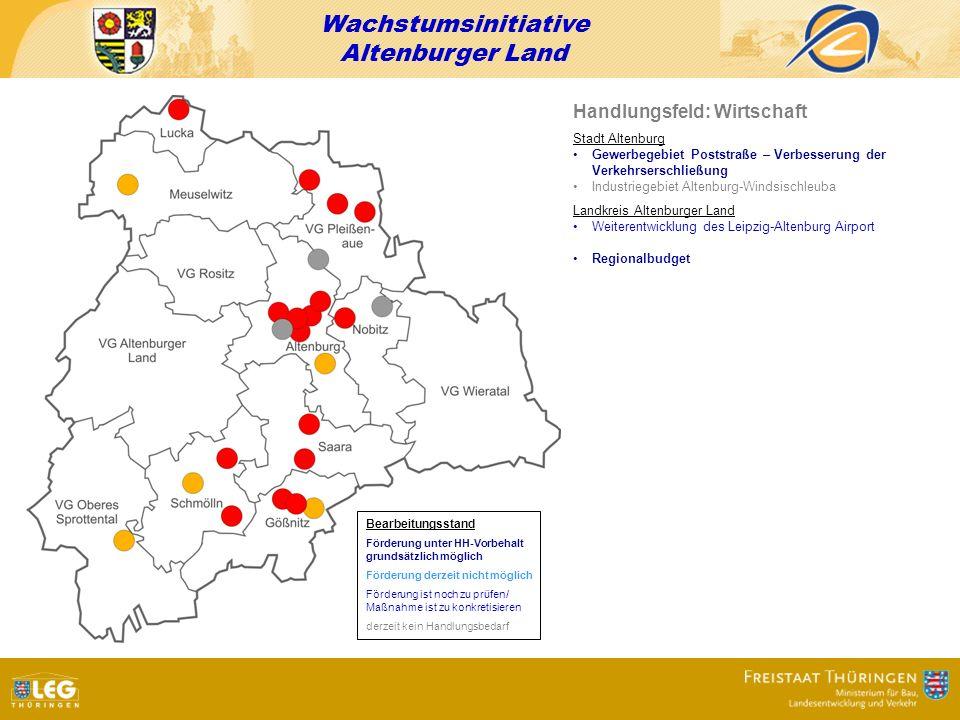 Wachstumsinitiative Altenburger Land Handlungsfeld: Wirtschaft Stadt Altenburg Gewerbegebiet Poststraße – Verbesserung der Verkehrserschließung Indust