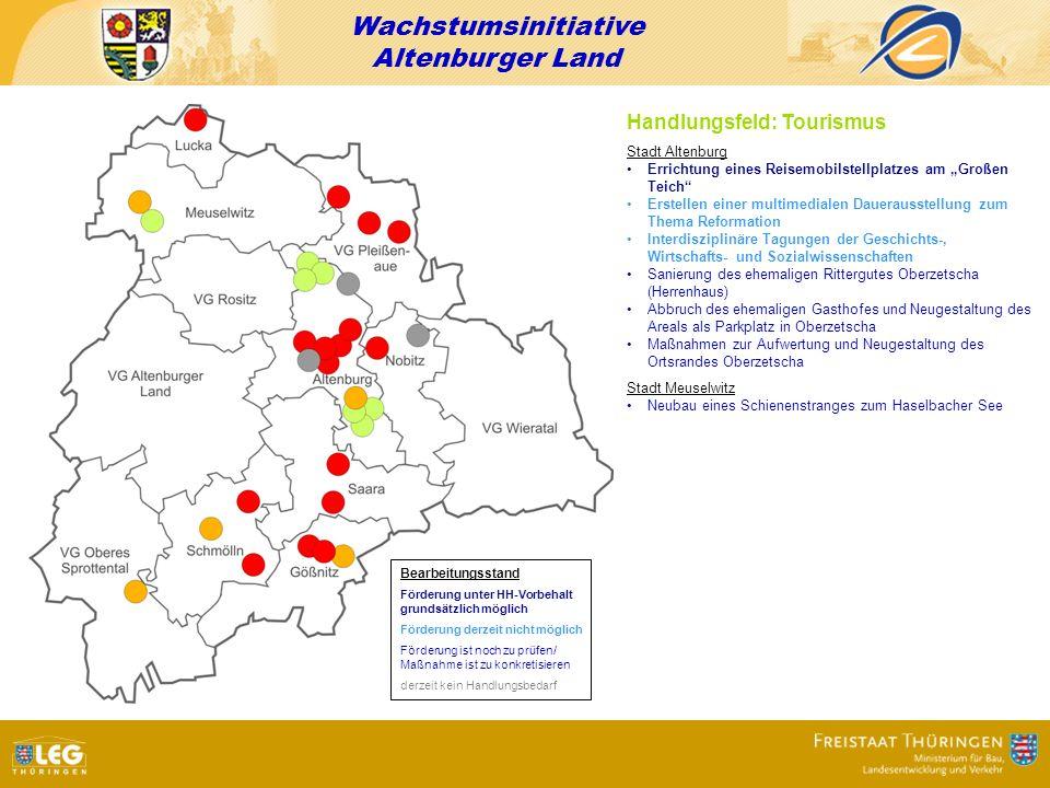 Wachstumsinitiative Altenburger Land Handlungsfeld: Tourismus Stadt Altenburg Errichtung eines Reisemobilstellplatzes am Großen Teich Erstellen einer