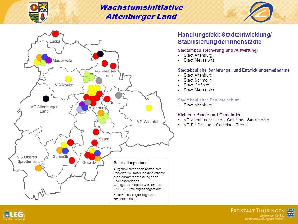 Wachstumsinitiative Altenburger Land Handlungsfeld: Stadtentwicklung/ Stabilisierung der Innenstädte Stadtumbau (Sicherung und Aufwertung) Stadt Alten