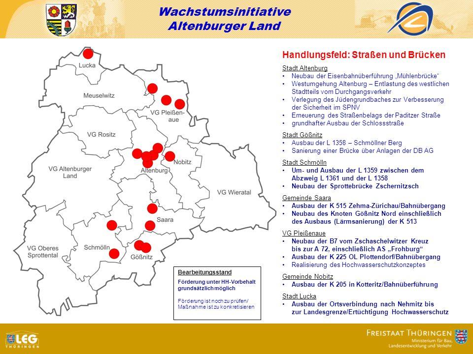 Wachstumsinitiative Altenburger Land Handlungsfeld: Straßen und Brücken Stadt Altenburg Neubau der Eisenbahnüberführung Mühlenbrücke Westumgehung Alte