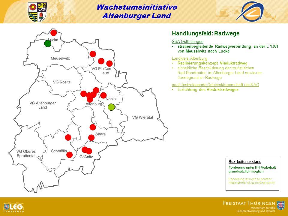 Wachstumsinitiative Altenburger Land Handlungsfeld: Radwege SBA Ostthüringen straßenbegleitende Radwegverbindung an der L 1361 von Meuselwitz nach Luc
