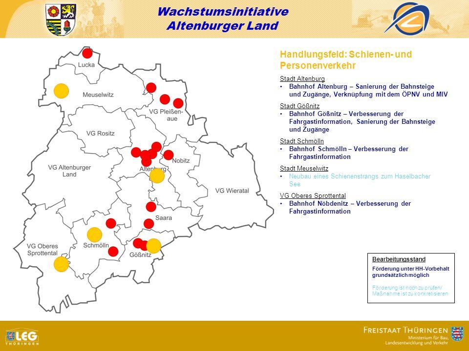 Wachstumsinitiative Altenburger Land Handlungsfeld: Schienen- und Personenverkehr Stadt Altenburg Bahnhof Altenburg – Sanierung der Bahnsteige und Zug