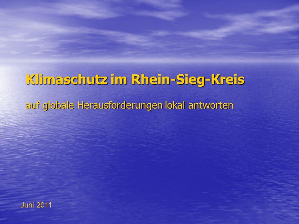 Klimaschutz im Rhein-Sieg-Kreis auf globale Herausforderungen lokal antworten Juni 2011