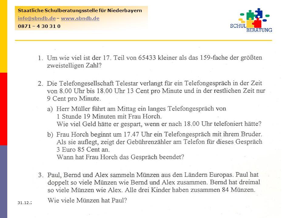 31.12.20138 Staatliche Schulberatungsstelle für Niederbayern info@sbndb.deinfo@sbndb.de – www.sbndb.dewww.sbndb.de 0871 – 4 30 31 0