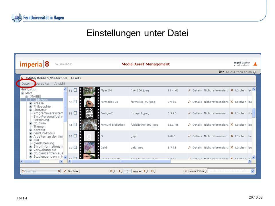 20.10.08 Folie 4 Einstellungen unter Datei