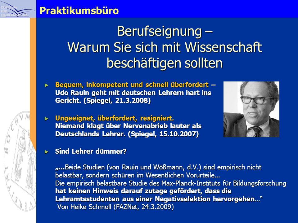 Praktikumsbüro Berufseignung – Warum Sie sich mit Wissenschaft beschäftigen sollten Bequem, inkompetent und schnell überfordert – Udo Rauin geht mit d