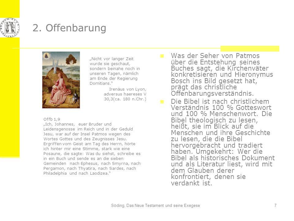Söding, Das Neue Testament und seine Exegese7 2. Offenbarung Was der Seher von Patmos über die Entstehung seines Buches sagt, die Kirchenväter konkret